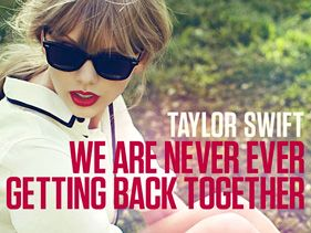 Taylor Swift's 'Never Ever Getting Back Together:' No More Tears