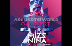 "Mizz Nina Takes Malaysia ""Around The World"""