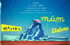 Of Múm, Wavves And Shelves – Colliding In Singapore This June