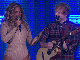 Beyonce And Ed Sheeran Finally Sang 'Drunk In Love' Together And It Was Glorious