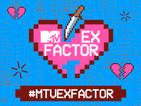 MTV EX FACTOR