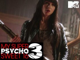 My Super Psycho Sweet 16 Part 3 - The Movie