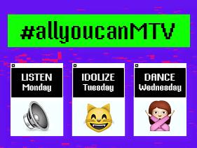 #allyoucanMTV