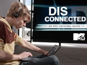 DISconnected (An MTV Original Movie)