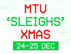 MTV Sleighs Xmas