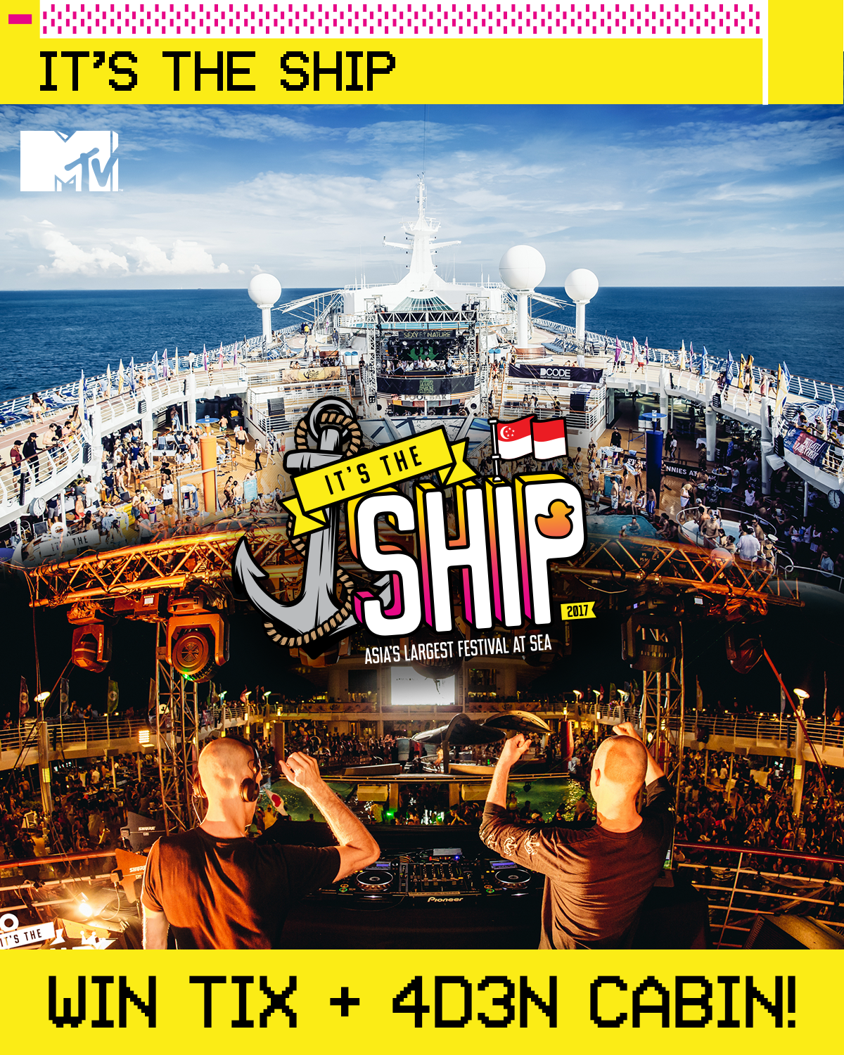 Contest Win Tix 4d3n Stay On It S The Ship 2017 Mtv Asia